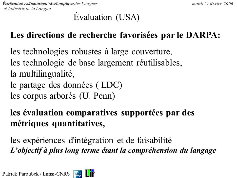 Les directions de recherche favorisées par le DARPA: