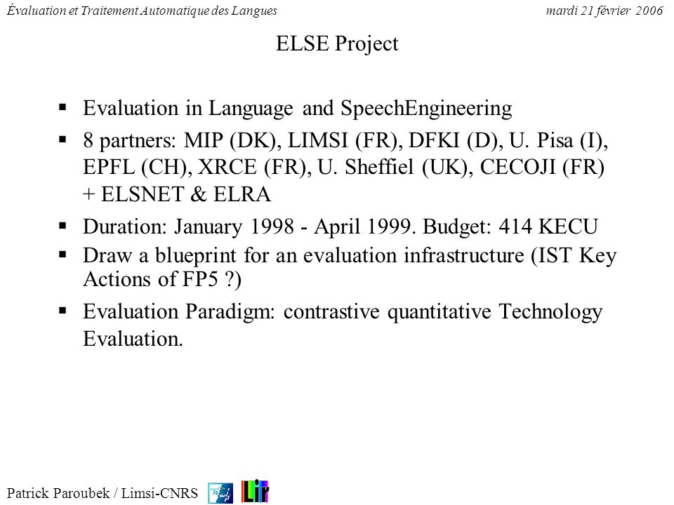ELSE ProjectEvaluation in Language and SpeechEngineering.