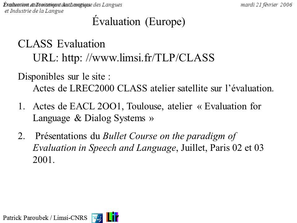 CLASS Evaluation URL: http: //www.limsi.fr/TLP/CLASS