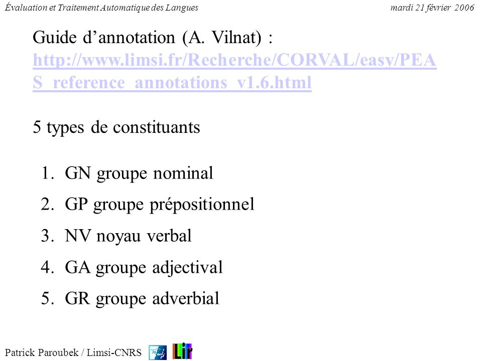 Guide d'annotation (A. Vilnat) :