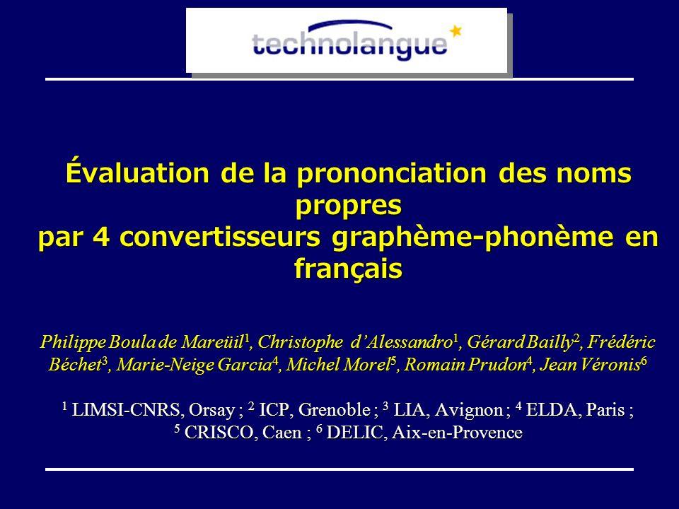 Évaluation de la prononciation des noms propres par 4 convertisseurs graphème-phonème en français