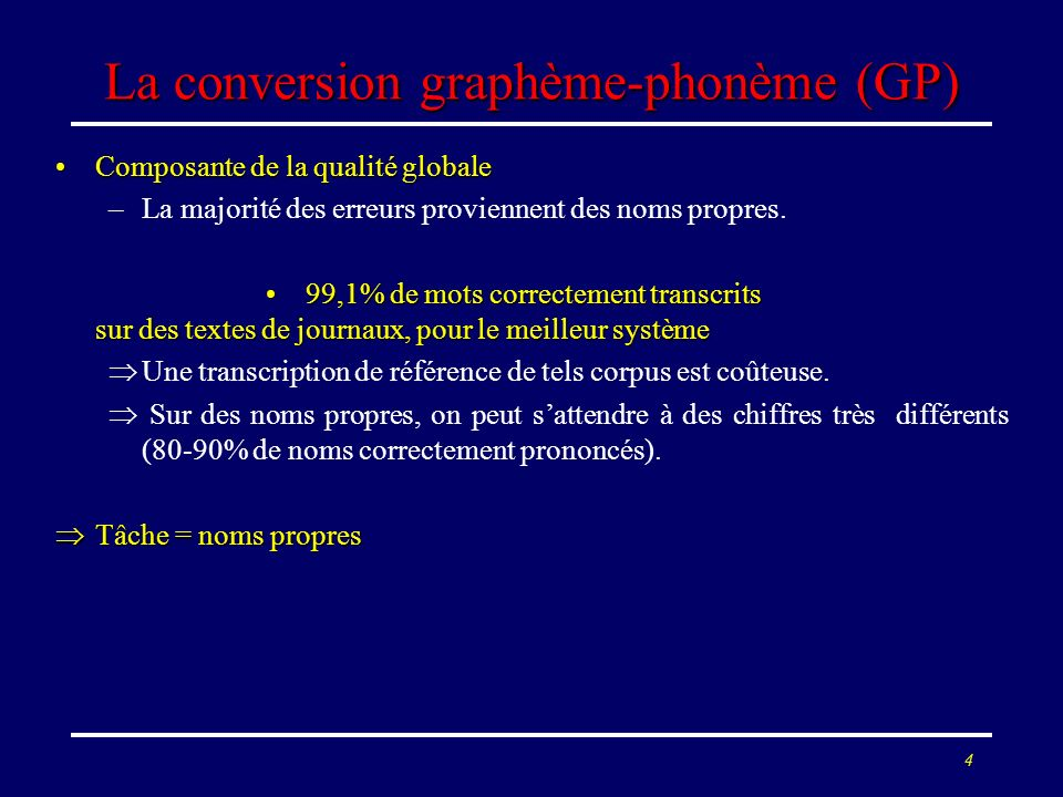 La conversion graphème-phonème (GP)
