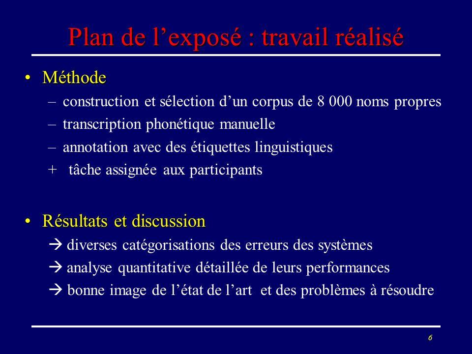Plan de l'exposé : travail réalisé
