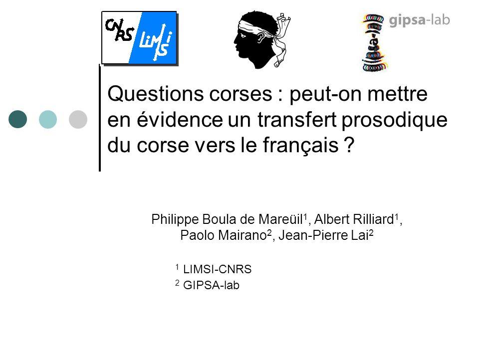 Questions corses : peut-on mettre en évidence un transfert prosodique du corse vers le français