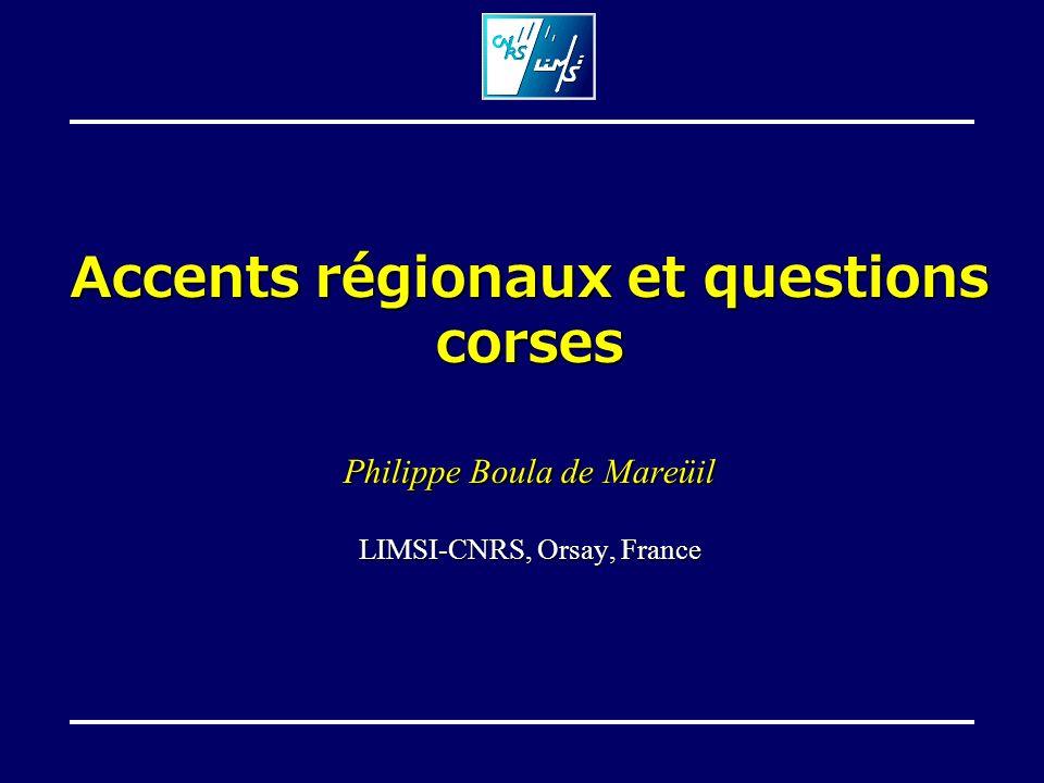 Accents régionaux et questions corses