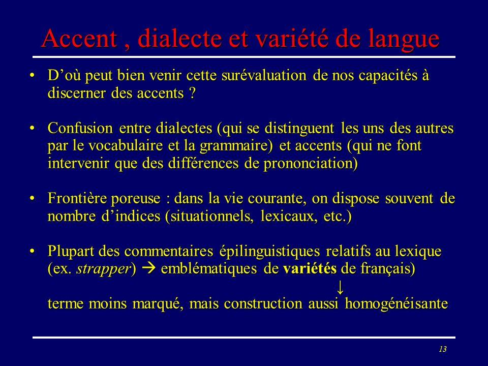 Accent , dialecte et variété de langue