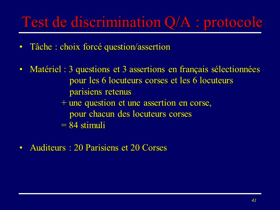 Test de discrimination Q/A : protocole