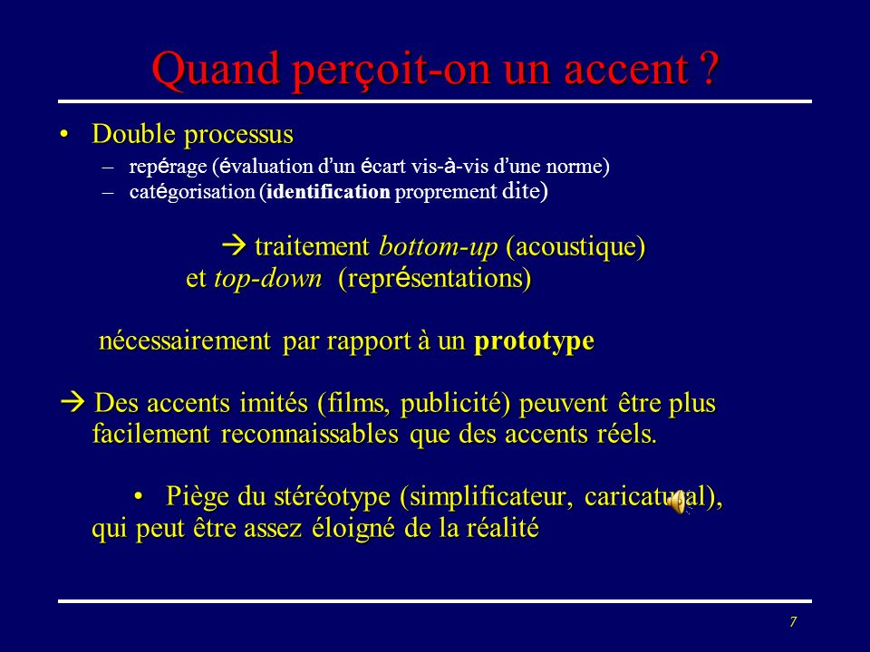 Quand perçoit-on un accent