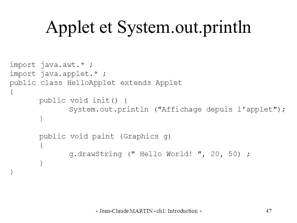 Applet et System.out.println