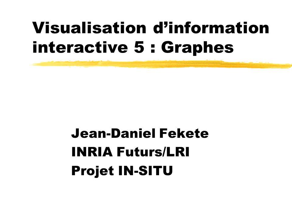 Visualisation d'information interactive 5 : Graphes