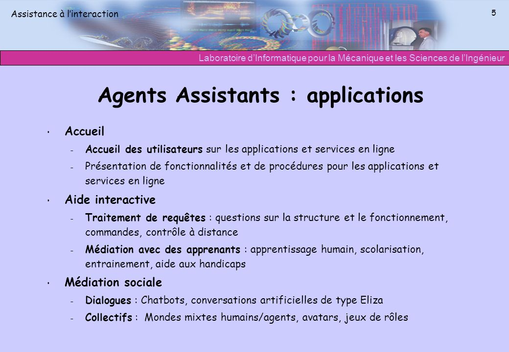 Agents Assistants : applications