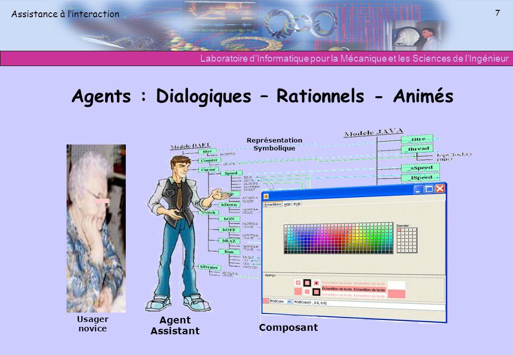 Agents : Dialogiques – Rationnels - Animés