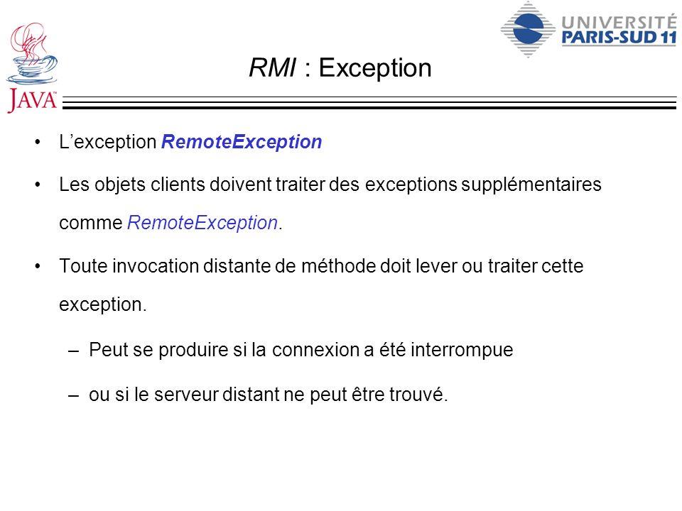 RMI : Exception L'exception RemoteException