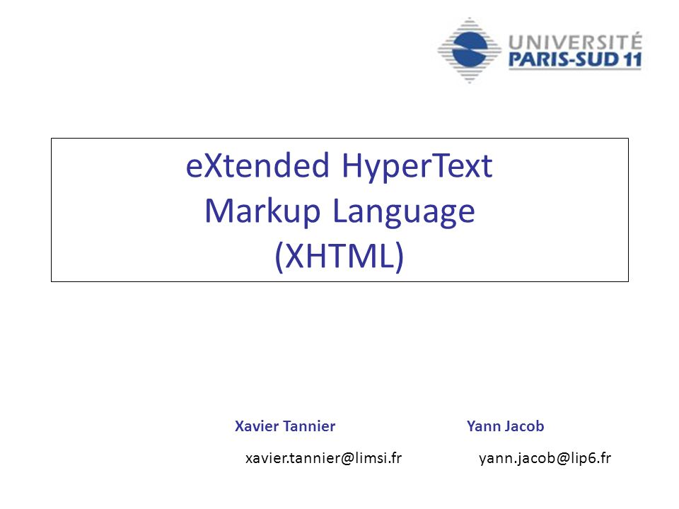 eXtended HyperText Markup Language (XHTML)