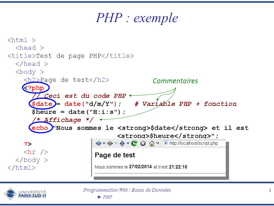 PHP : exemple Commentaires <html > <head >