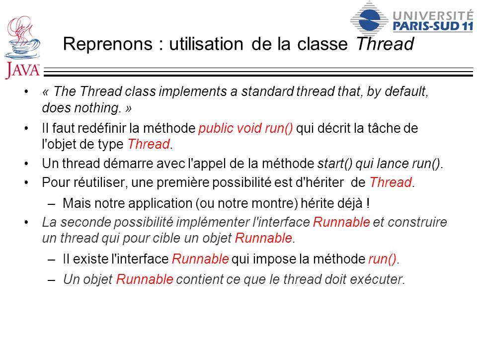 Reprenons : utilisation de la classe Thread