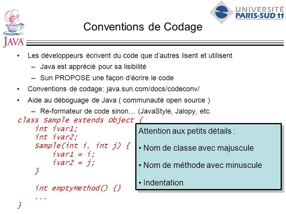 Conventions de Codage Attention aux petits détails :