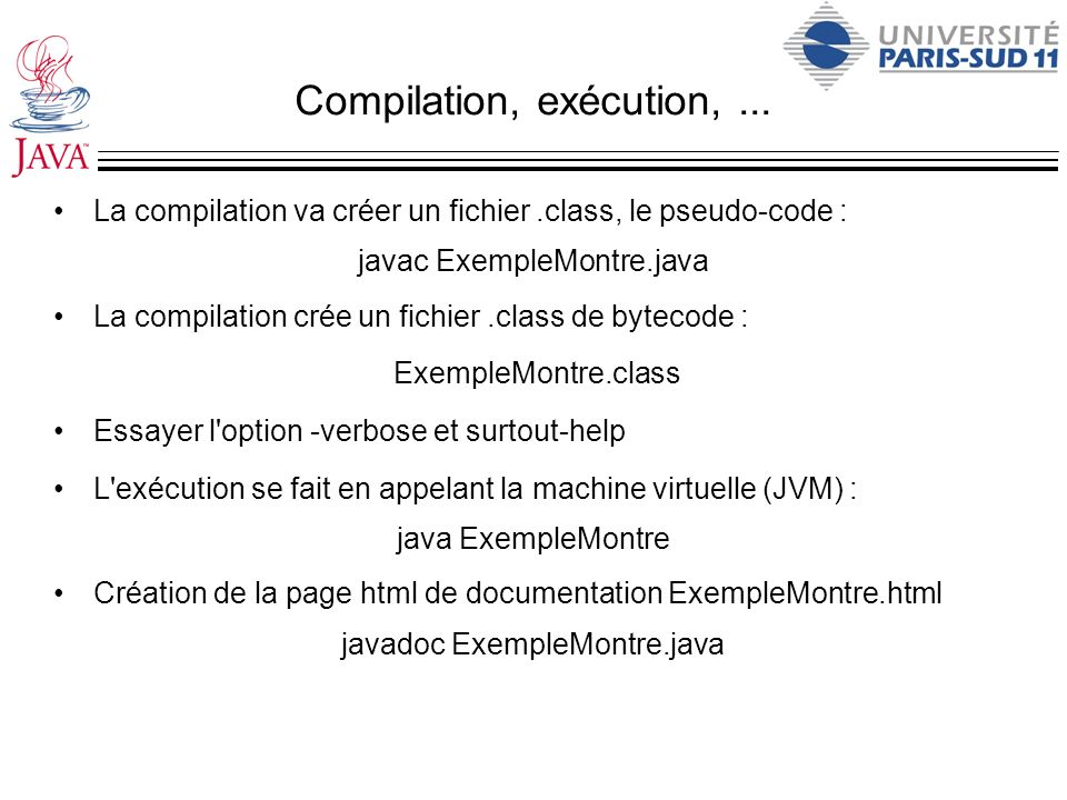 Compilation, exécution, ...
