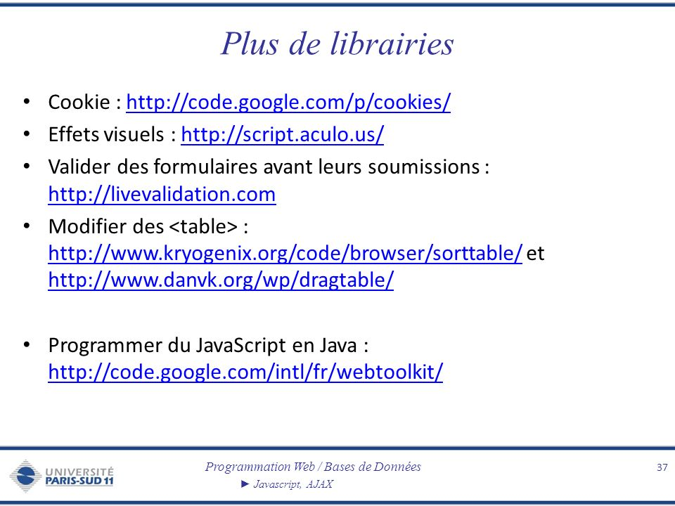 Plus de librairies Cookie : http://code.google.com/p/cookies/
