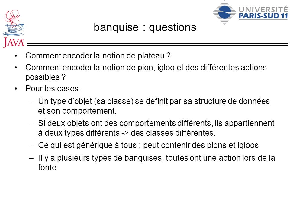 banquise : questions Comment encoder la notion de plateau