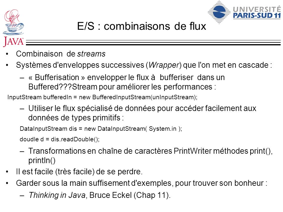 E/S : combinaisons de flux