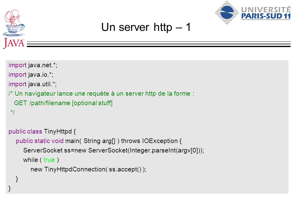 Un server http – 1 import java.net.*; import java.io.*;