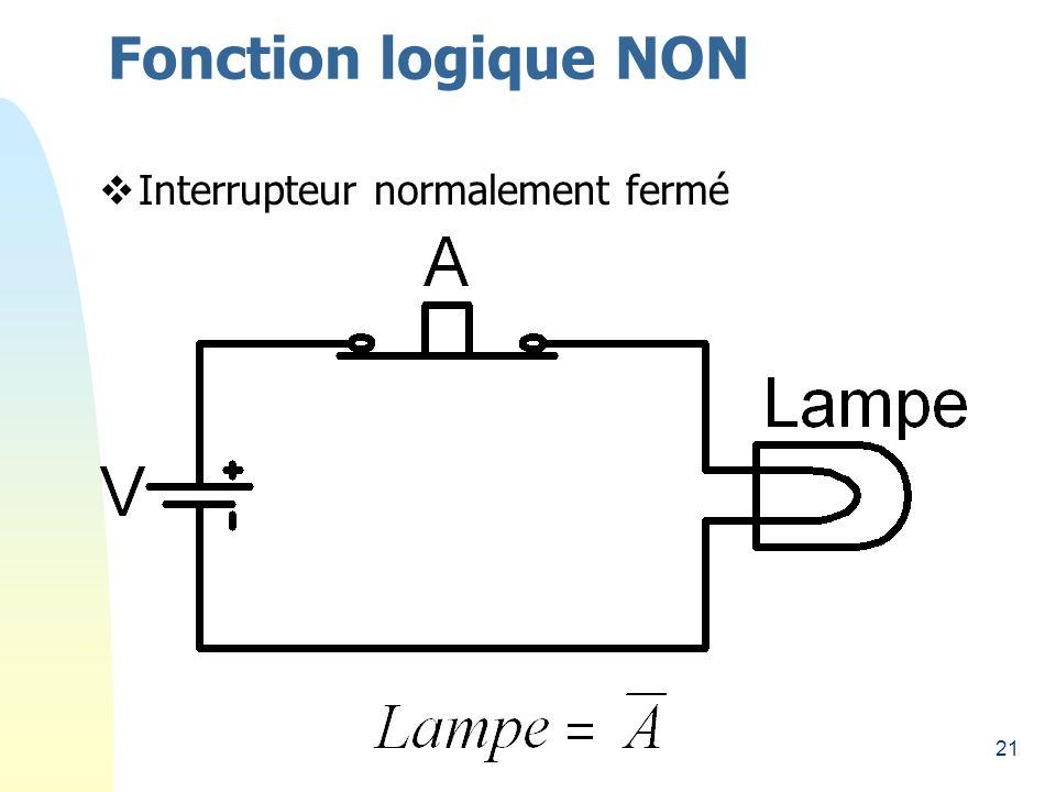 Fonction logique NON 26/03/2017 Interrupteur normalement fermé