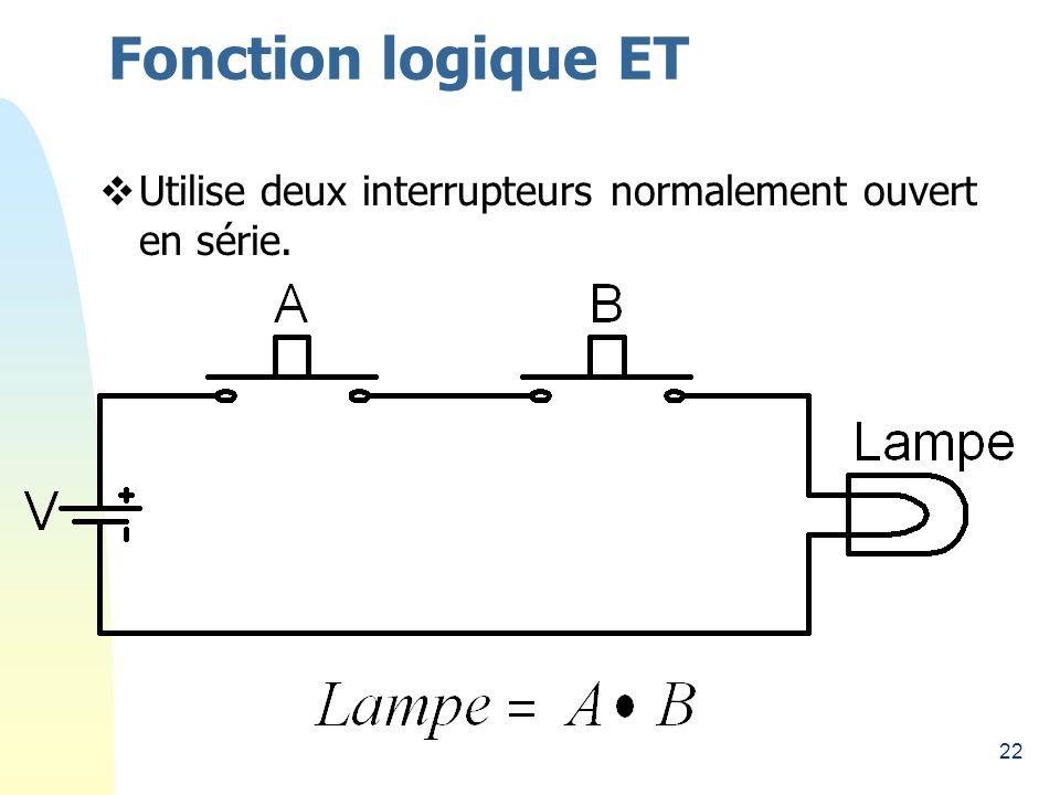 Fonction logique ET 26/03/2017 Utilise deux interrupteurs normalement ouvert en série.