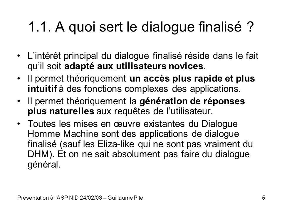 1.1. A quoi sert le dialogue finalisé