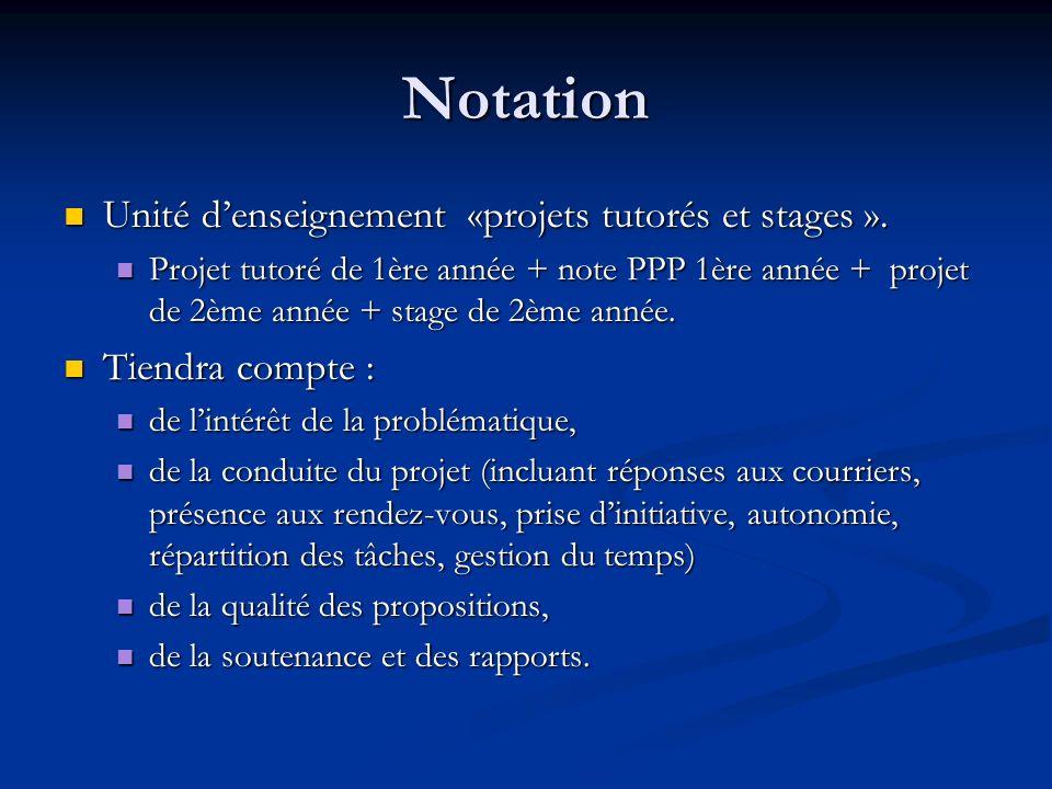Notation Unité d'enseignement «projets tutorés et stages ».