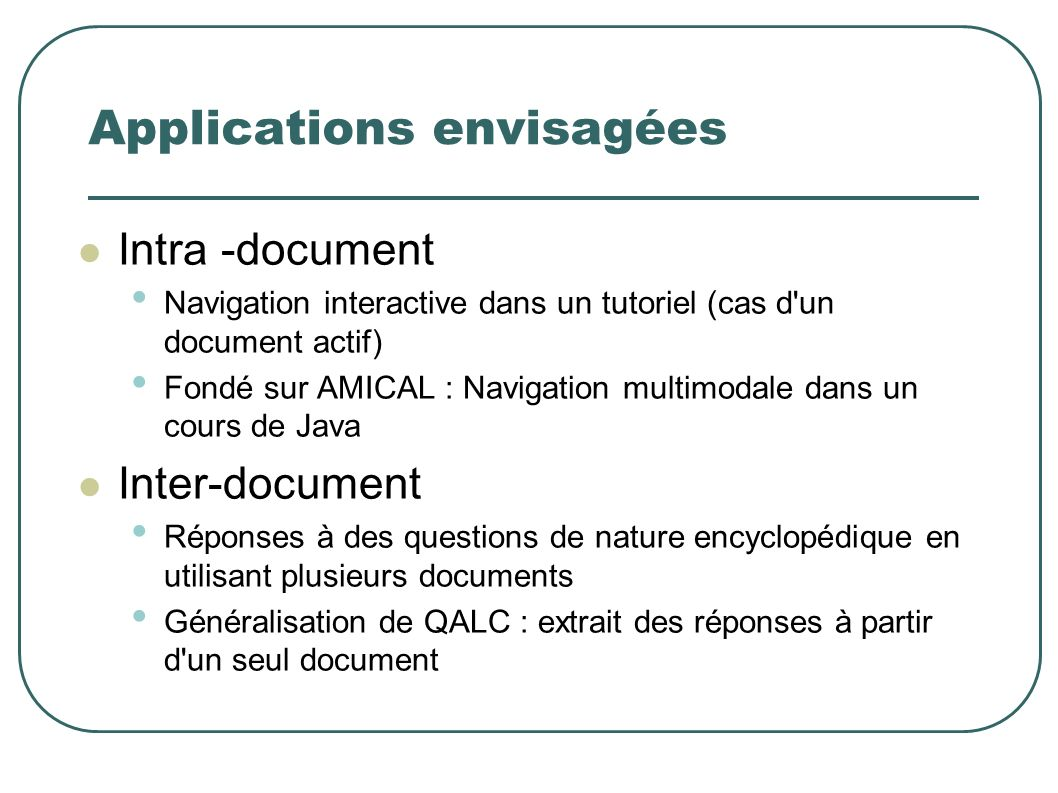 Applications envisagées