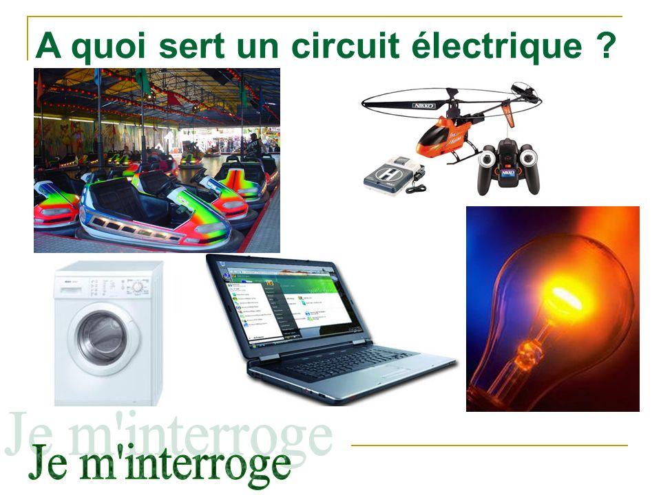 A quoi sert un circuit électrique