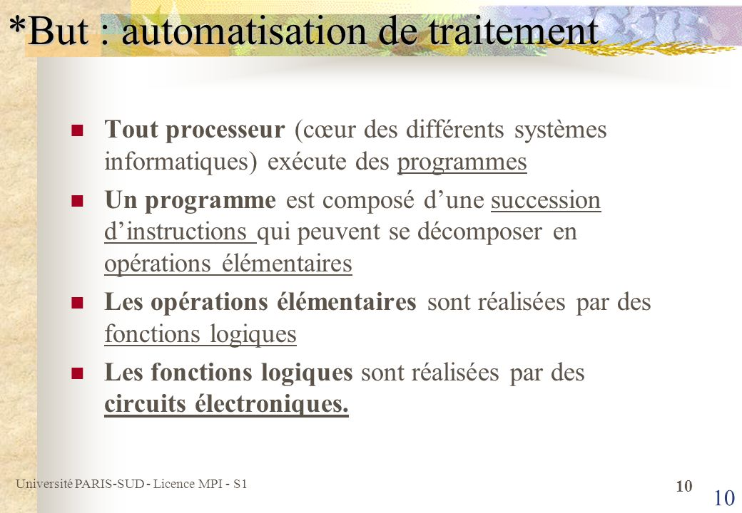 *But : automatisation de traitement