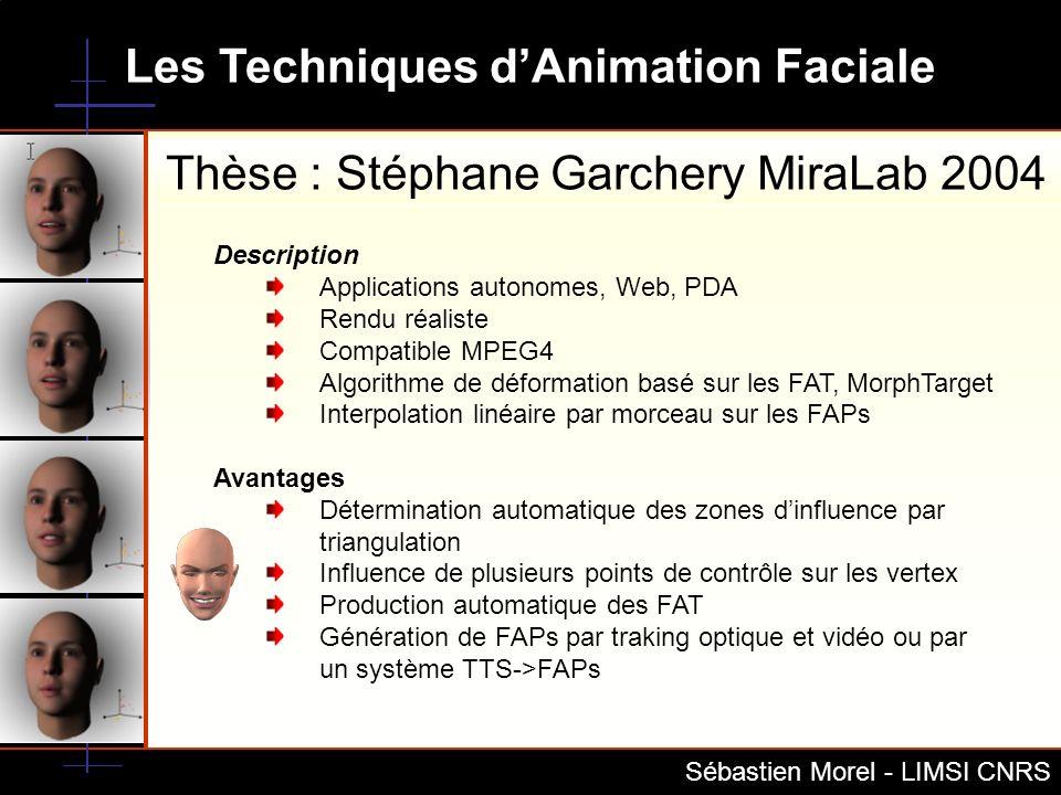 Thèse : Stéphane Garchery MiraLab 2004
