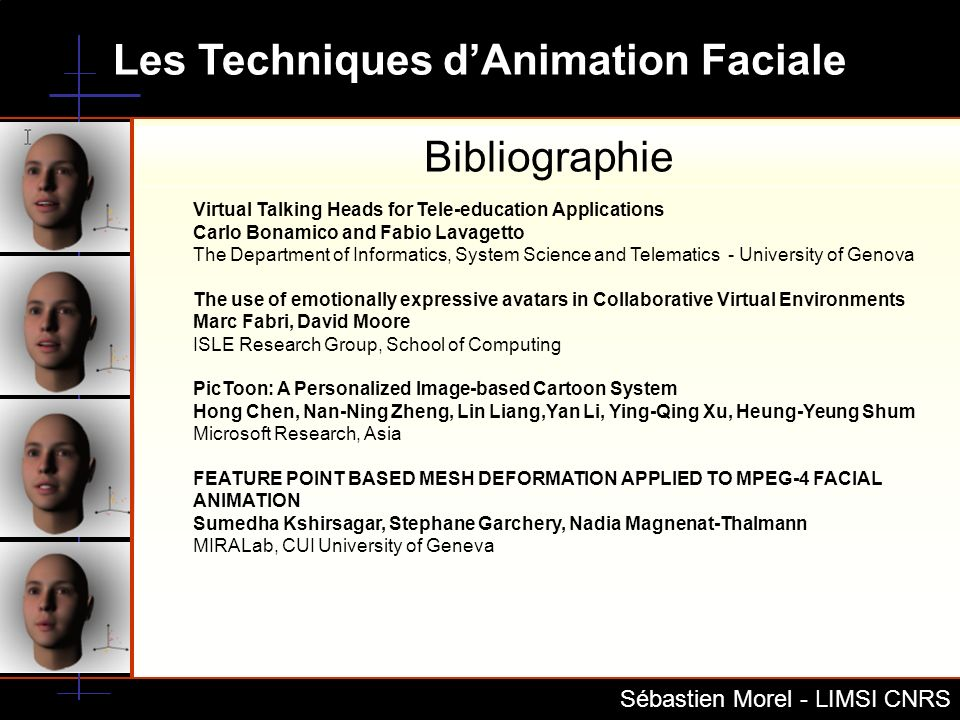 Bibliographie Virtual Talking Heads for Tele-education Applications