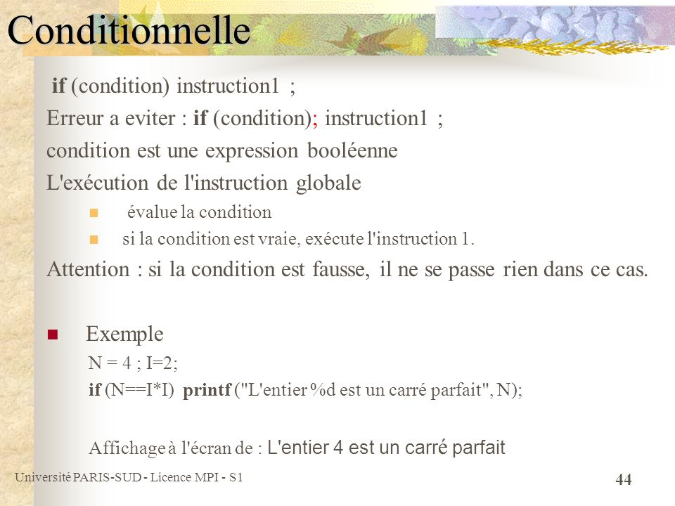 Conditionnelle if (condition) instruction1 ;