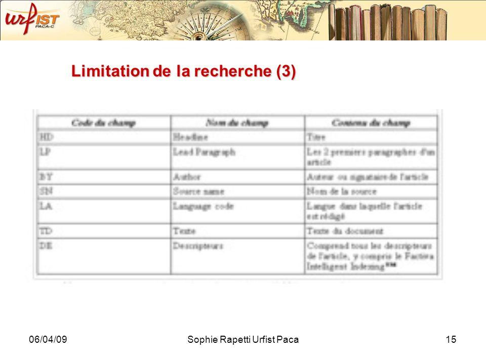 Limitation de la recherche (3)