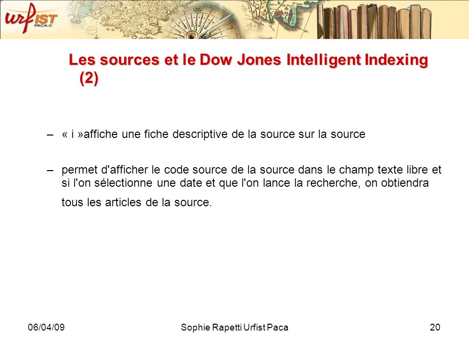 Les sources et le Dow Jones Intelligent Indexing (2)