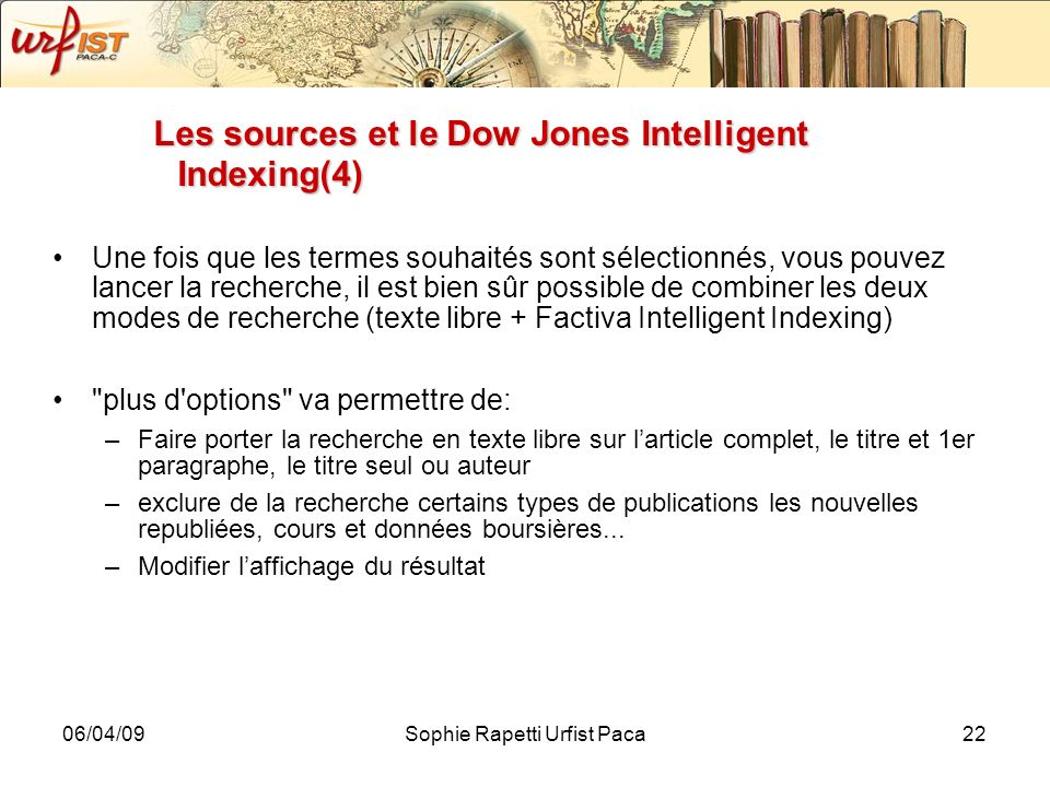 Les sources et le Dow Jones Intelligent Indexing(4)