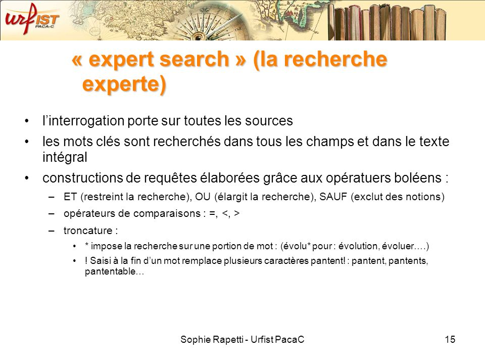 « expert search » (la recherche experte)