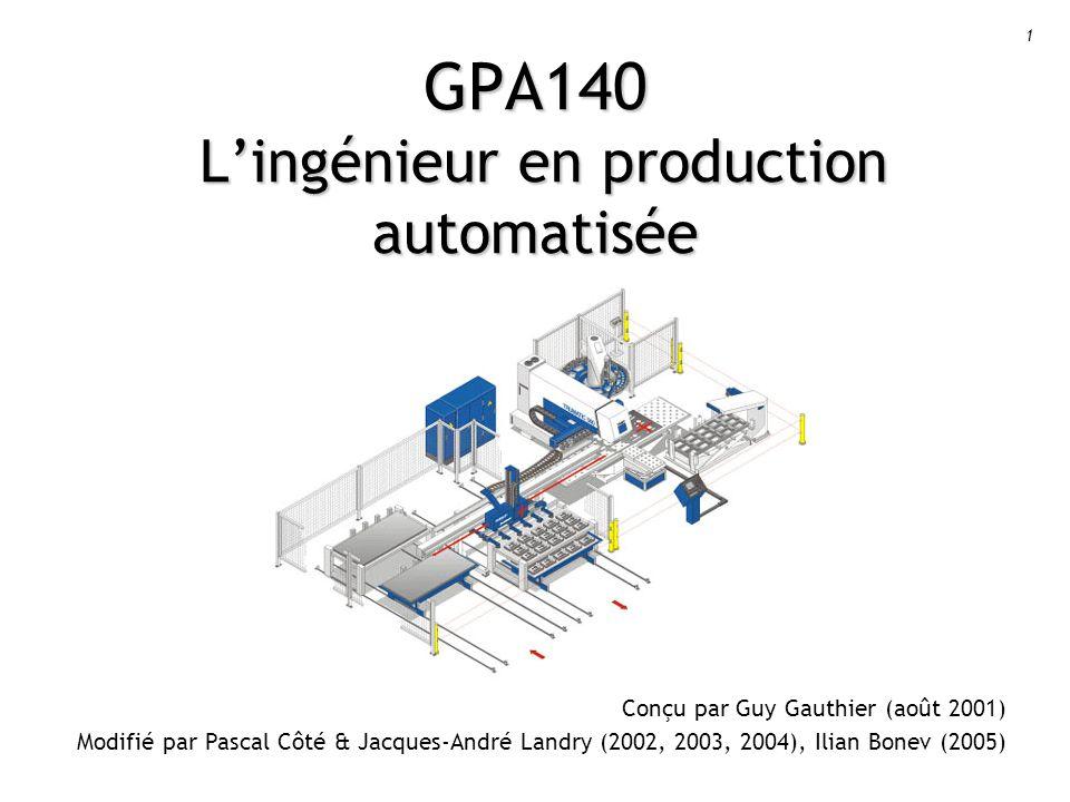 GPA140 L'ingénieur en production automatisée