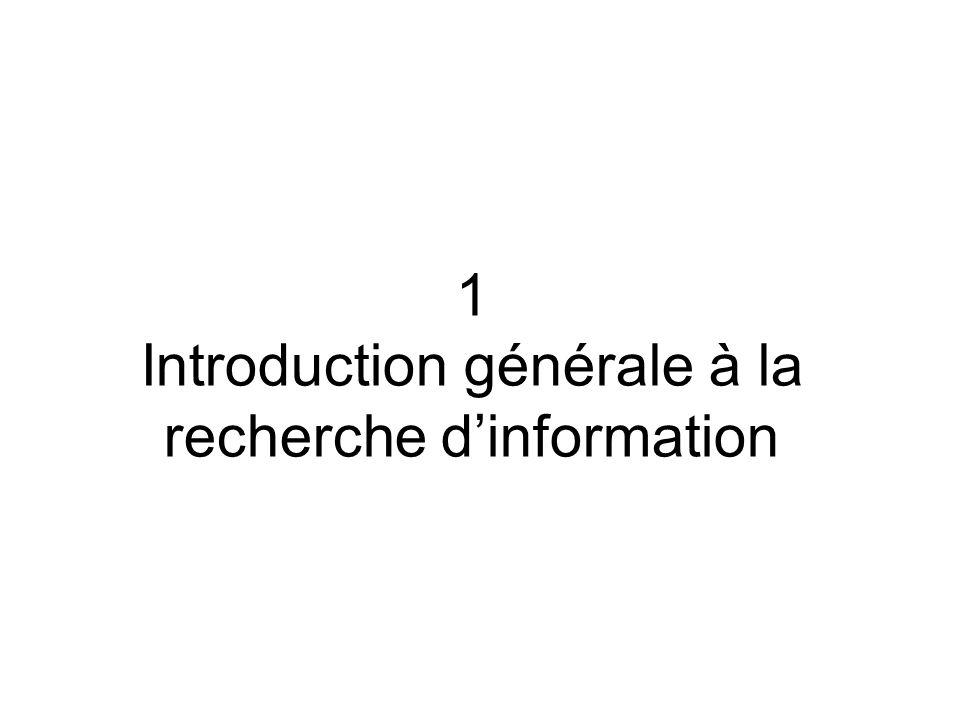 1 Introduction générale à la recherche d'information