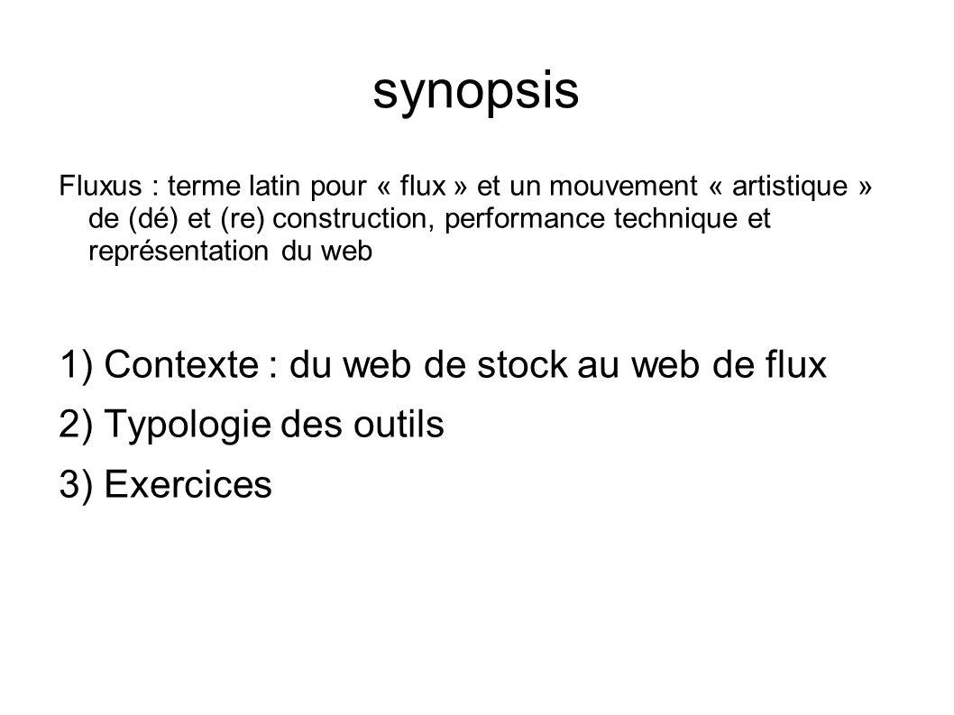 synopsis Contexte : du web de stock au web de flux