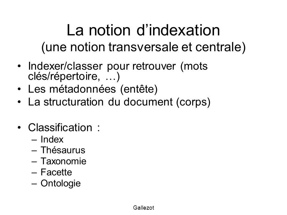 La notion d'indexation (une notion transversale et centrale)