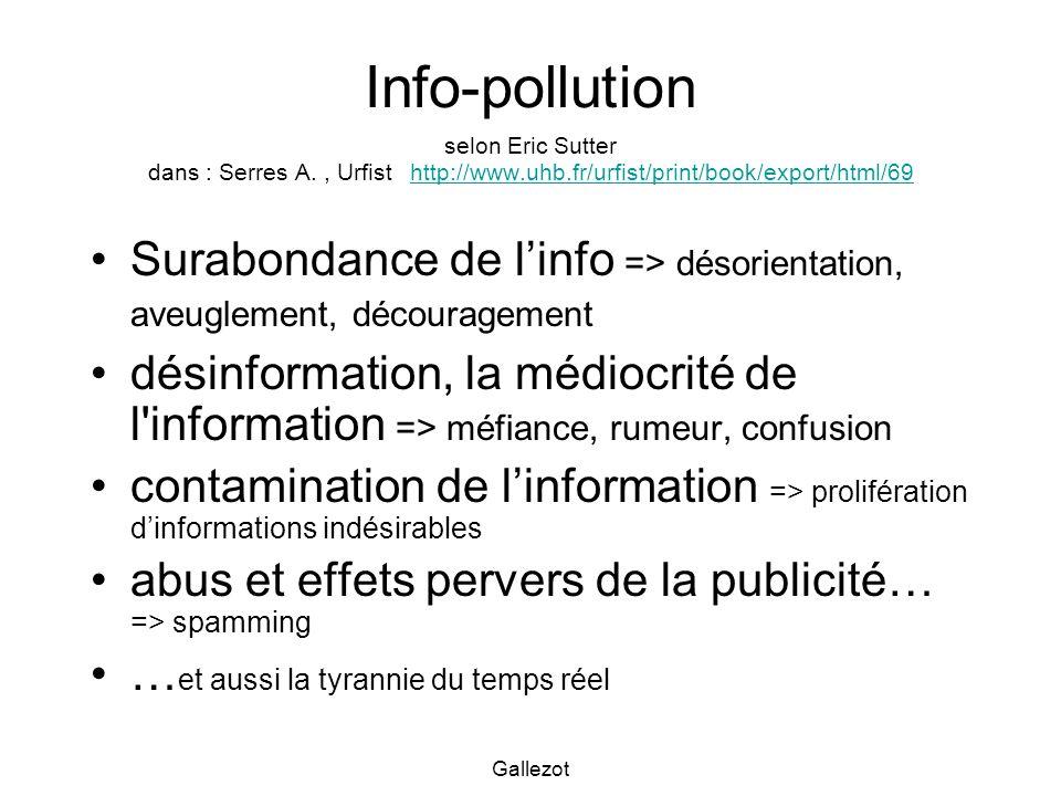 Info-pollution selon Eric Sutter dans : Serres A. , Urfist http://www
