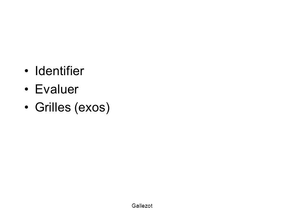 Identifier Evaluer Grilles (exos) Gallezot
