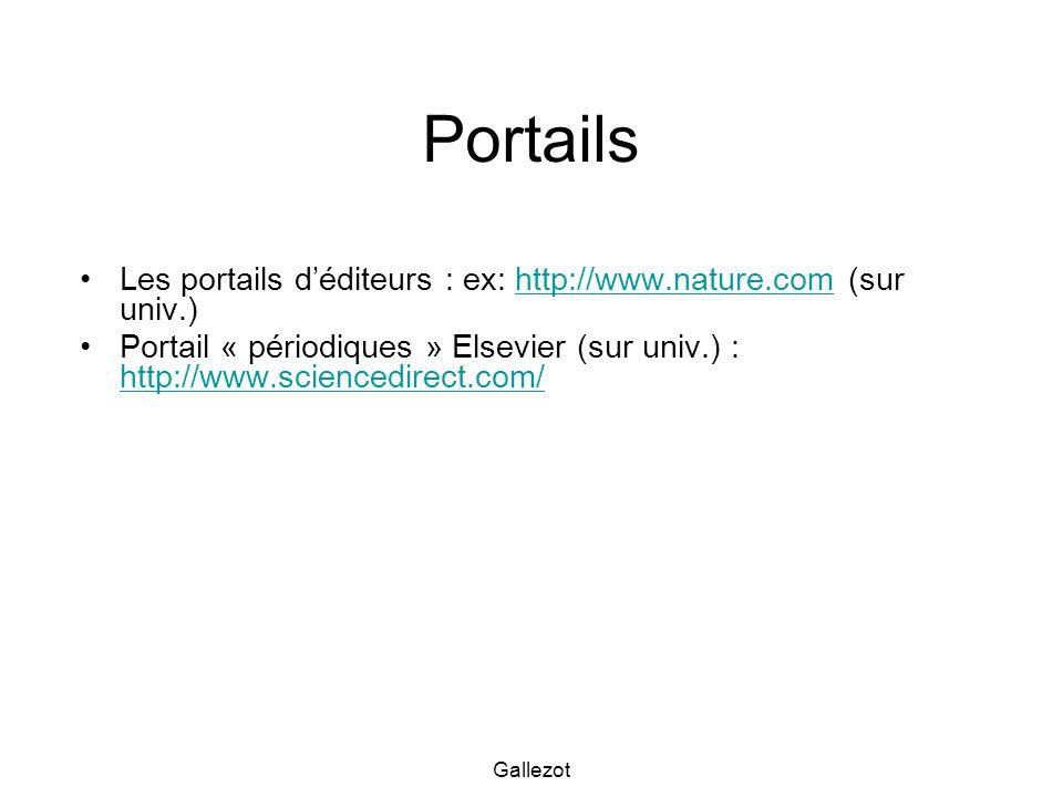 Portails Les portails d'éditeurs : ex: http://www.nature.com (sur univ.)