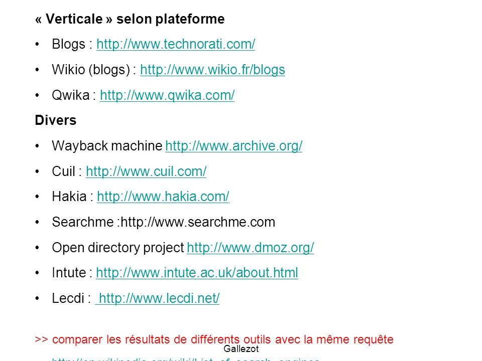 « Verticale » selon plateforme Blogs : http://www.technorati.com/