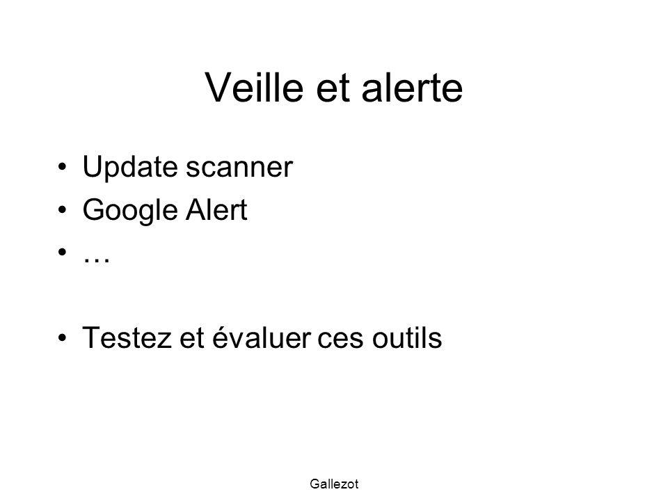 Veille et alerte Update scanner Google Alert …