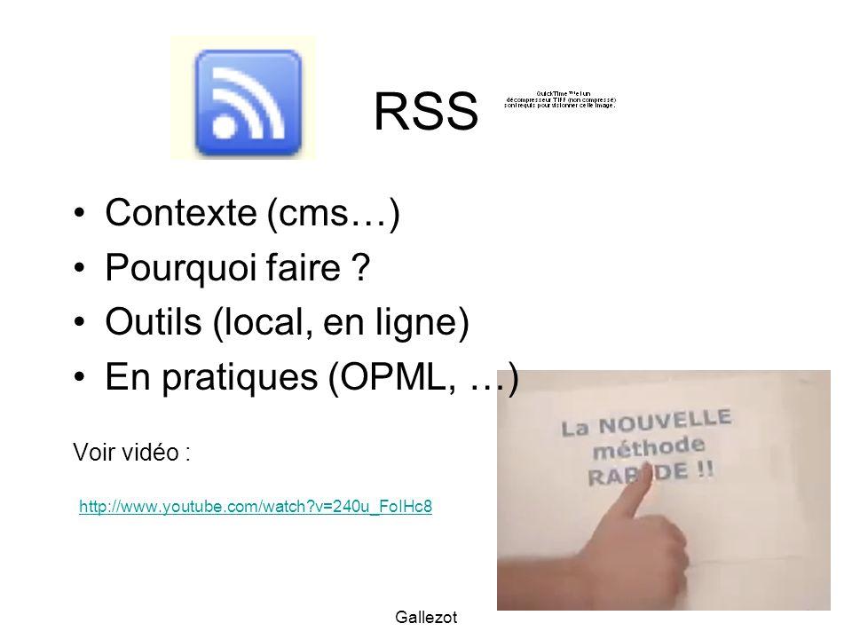 RSS Contexte (cms…) Pourquoi faire Outils (local, en ligne)